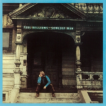 Paul Williams Someday Man Mornin Ill Be Movin On
