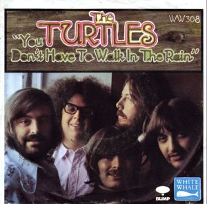 the-turtles-you-dont-have-to-walk-in-the-rain-white-whale