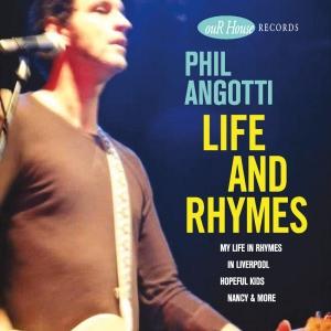 PhilAngotti-LifeandRhymes